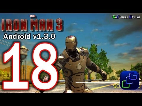IRON MAN 3: The Official Game Android Walkthrough - Part 18 - 1 3 0 UPDATE Woodland Location SDCA