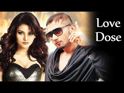 LOVE DOSE Full Video Song | Yo Yo Honey Singh Urvashi Rautela...