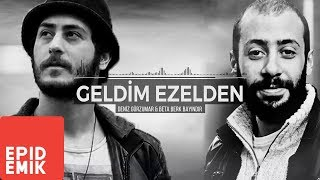 Deniz Gürzumar feat. Beta - Geldim Ezelden (Official Audio)