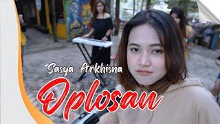 Download lagu Sasya Arkhisna - Oplosan []