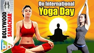 International Yoga Day 2016 | Here's some inspiration from Bollywood for International Yoga Day