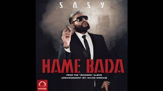 "Sasy - ""Hame Bada"" OFFICIAL VIDEO"