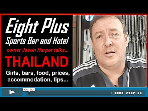 THAILAND – Girls, Bars, Food, Prices, Accommodation, Tips