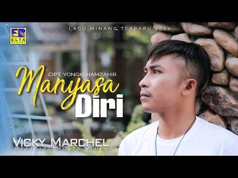 Vicky Marchel - Manyasa Diri [Official Music Video] Lagu Minang Terbaru 2020