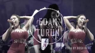 EDAN TURUN New Remix 2016 Getar Boss