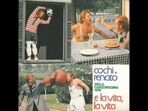 Cochi E Renato - E La Vita