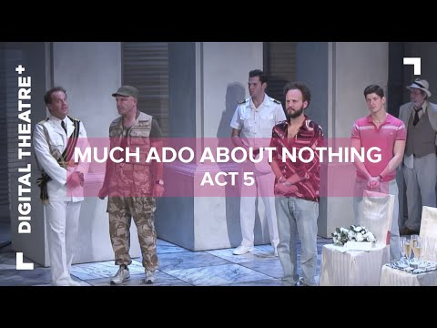Much Ado About Nothing starring David Tennant | Act 5 | Digital Theatre Plus