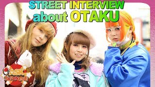 What Japanese girls think about OTAKU FOREIGNERS? Ask Japanese about gaijin anime fans