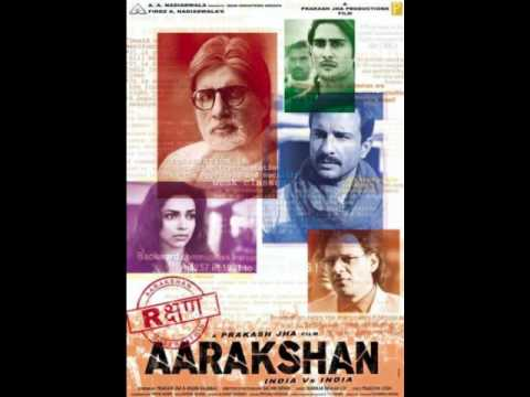 Aarakshan - Roshanee video