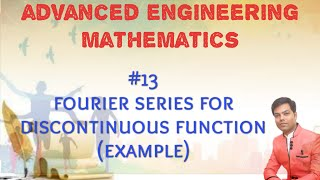 #13 Fourier Series for Discontinuous Function Solved GTU Example In Hindi/AEM/MATHS 3