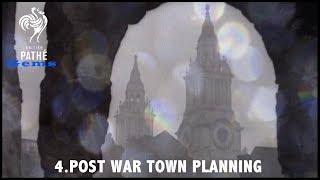 British Pathé Gems Nº4 - Post War Town Planning (c.1943)