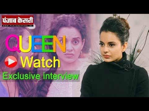 Exclusive Interview With The Queen- Kangana Ranaut