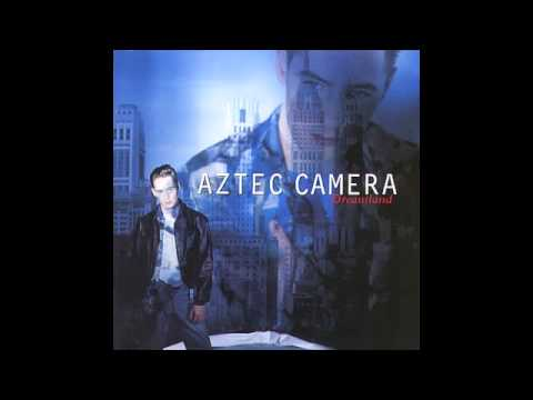 Aztec Camera - Pianos And Clocks