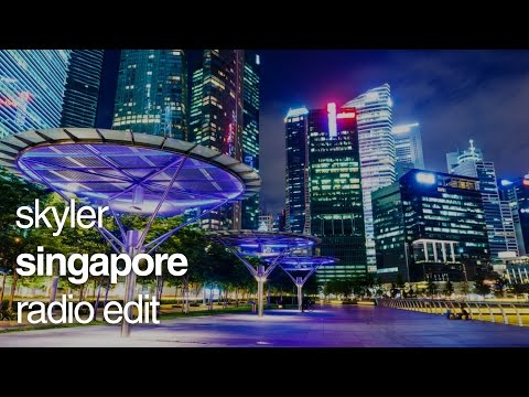 Skyler - Singapore (Radio Edit) - 2013 [HD Re-Upload]