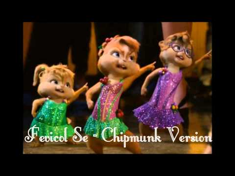 Fevicol Se - Chipmunk Version