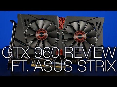 Geforce GTX 960 Overview ft. ASUS Strix GTX 960