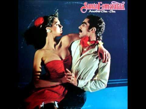 Santa Esmeralda - Another Cha Cha (Full legnth version)