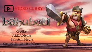Bahubali 2 Trailer- COC (Clash of Clans) Telugu Version
