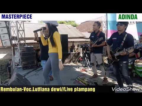 Download REMBULAN-Voc LUTFIANA DEWI-MASTERPIECE Whits ADINDA.. Live ringin 7 plampangrejo Mp4 baru