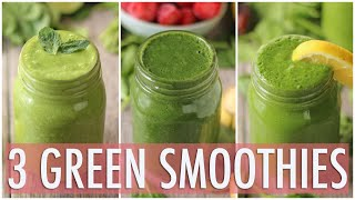 3 Healthy Green Smoothies   Healthy Breakfast Ideas
