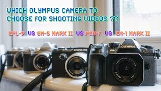 Choosing an Olympus camera for video shooting in 2018 - RED35 Pro Tips
