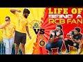 Life of a RCB Fan | Every RCB Fan In The World | CSK vs RCB | RCB Trolls | Chennai Memes thumbnail