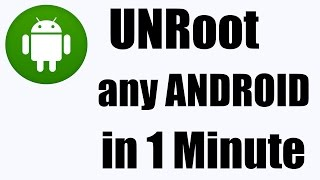 UnRoot any Android Device in 1 minute | Safe and Easy