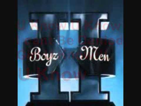 Boyz II Men - U Know