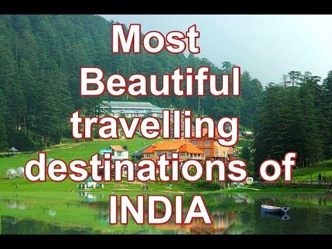 Most beautiful hoilday/travelling destinations of India