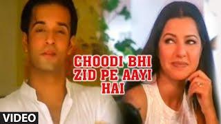 Choodi Bhi Zid Pe Aayi Hai - Superhit Track Feat. Hot Aamir Ali   Anuradha Paudwal Ishq Hua