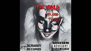 08. I Just Want To Die - The World Of Blood Trench