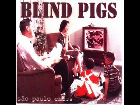 Blind Pigs - Conformismo e Resistencia (São Paulo Chaos 1997)