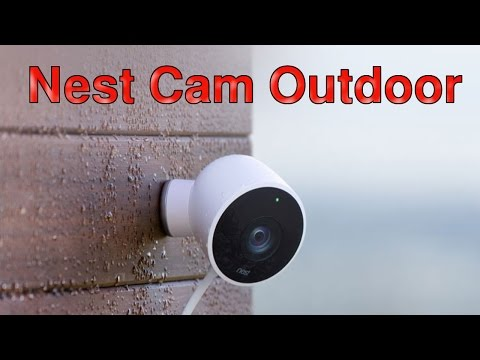 "Nest Cam Outdoor: Google's Nest Labs launches its First Outdoor Security Camera ""Nest Cam Outdoor"""