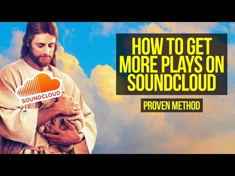 How To Get More Plays On Soundcloud PROVEN METHOD