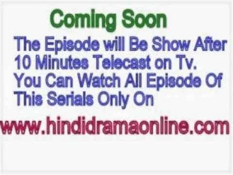 Watch Hindi Dramas Online @ www.hindidramaonline.com.flv