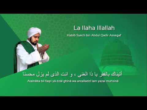 Lafadz Lirik La Ilaha Illallah - Habib Syech