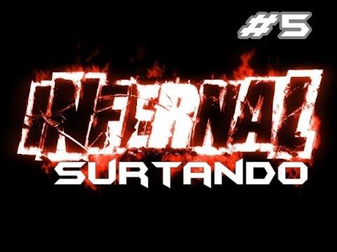 Infernal - Surtando #5