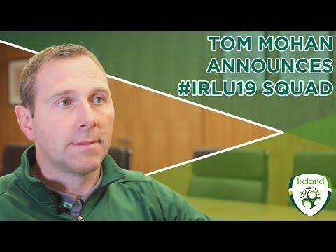 #IRLU19 | Tom Mohan announces squad for Denmark friendlies