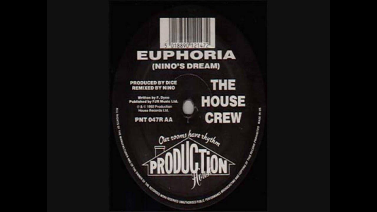 The house crew euphoria nino 39 s dream remix youtube for Euphoric house music