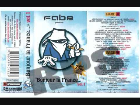 """Fabe bonjour la france """"hip hop philosophie"""" gang lyonnais feat Roce , Koma, Kesto , Sëar lui-même"""