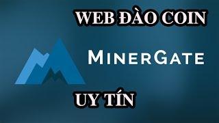 """Hướng dẫn web """"Minergate"""" đào coin trên điện thoại máy tính và cloud cho bạn mới"""