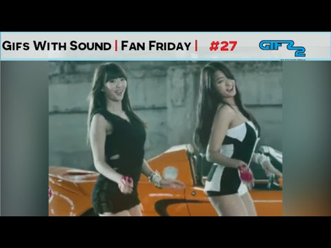 GIFs With Sound #27 FAN FRIDAY February 2015