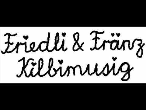 Friedli und Fränz Feissi wiber