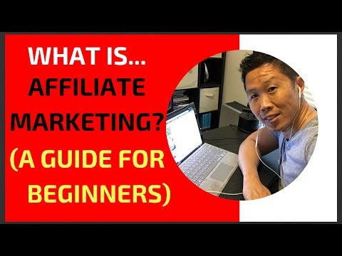 WHAT IS AFFILIATE MARKETING? (A GUIDE FOR BEGINNERS)