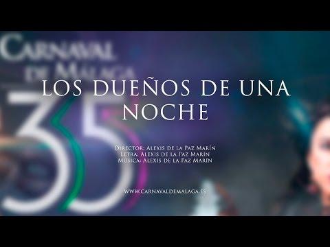 """Carnaval de Málaga 2015 - Comparsa """"Los dueños de una noche"""" Preliminares"""