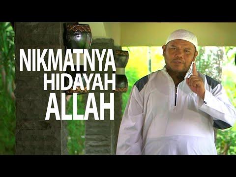 Ceramah Pendek : Nikmatnya Hidayah Allah - Ustadz Abu Haidar