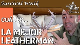 Cuál es la mejor Leatherman? What is the best Leatherman?