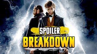Fantastic Beasts: The Crimes of Grindelwald - Full Spoiler Breakdown