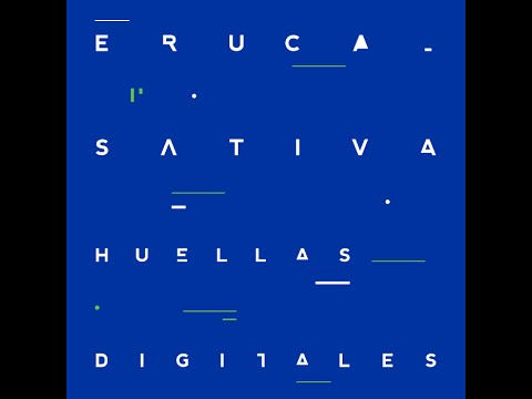 Eruca Sativa - Huellas Digitales FULL ALBUM 20 TEMAS (AUDIO HD)