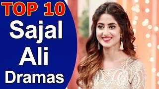 Top 10 Best Sajal Ali Dramas List